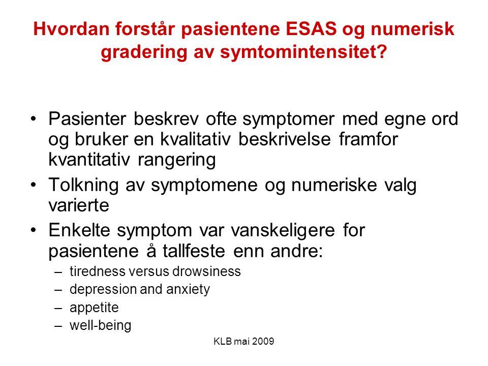 Tolkning av symptomene og numeriske valg varierte