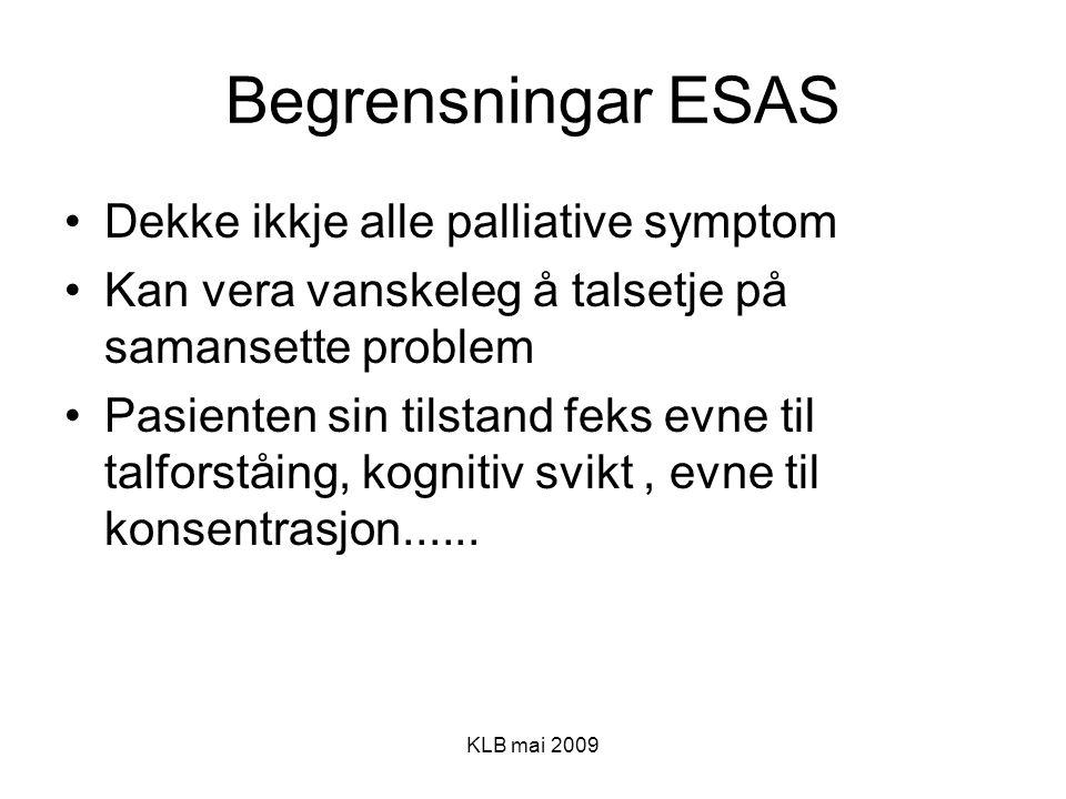 Begrensningar ESAS Dekke ikkje alle palliative symptom