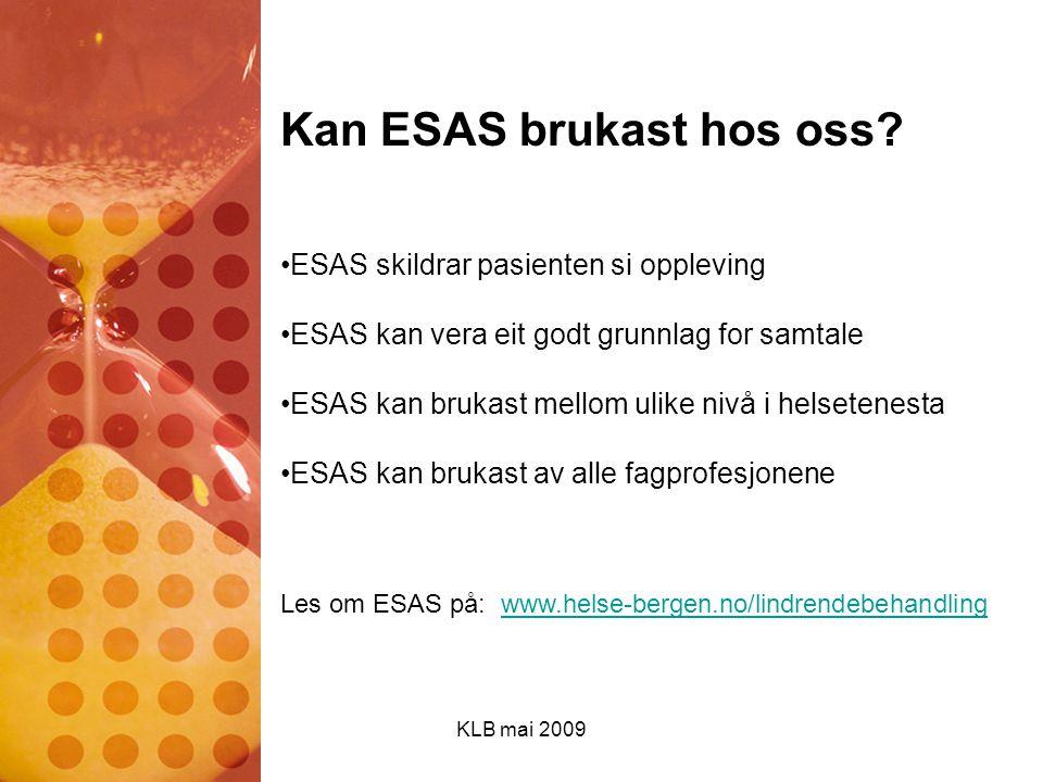 Kan ESAS brukast hos oss