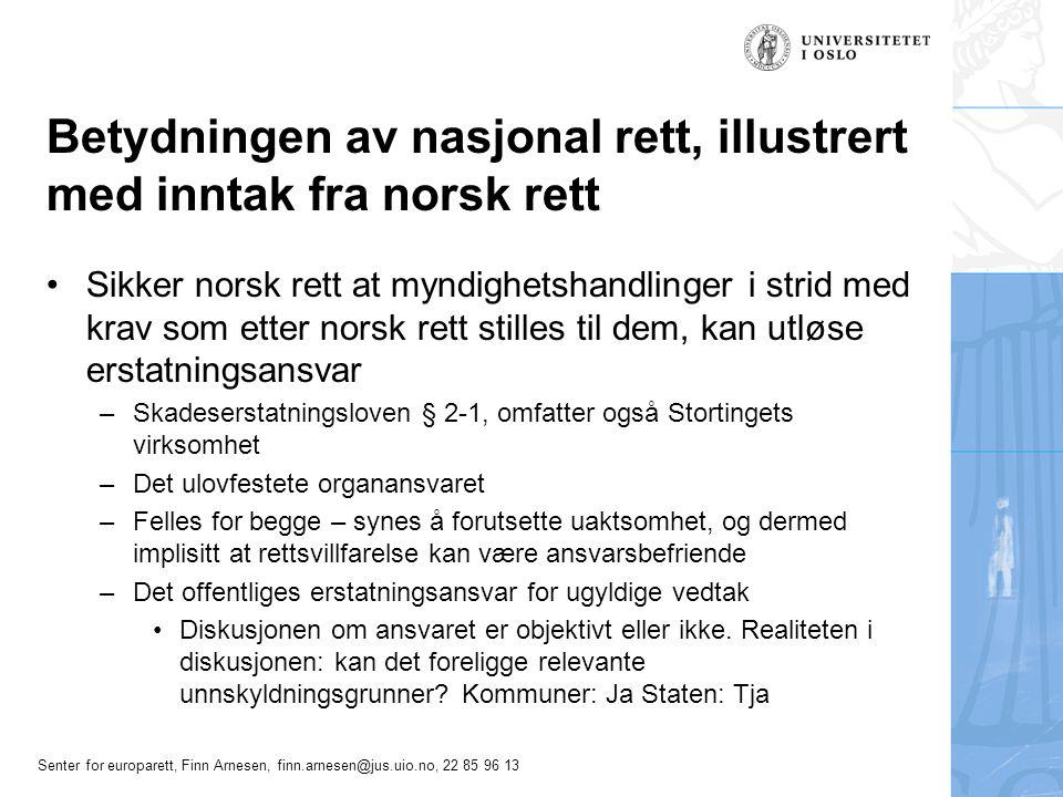 Betydningen av nasjonal rett, illustrert med inntak fra norsk rett