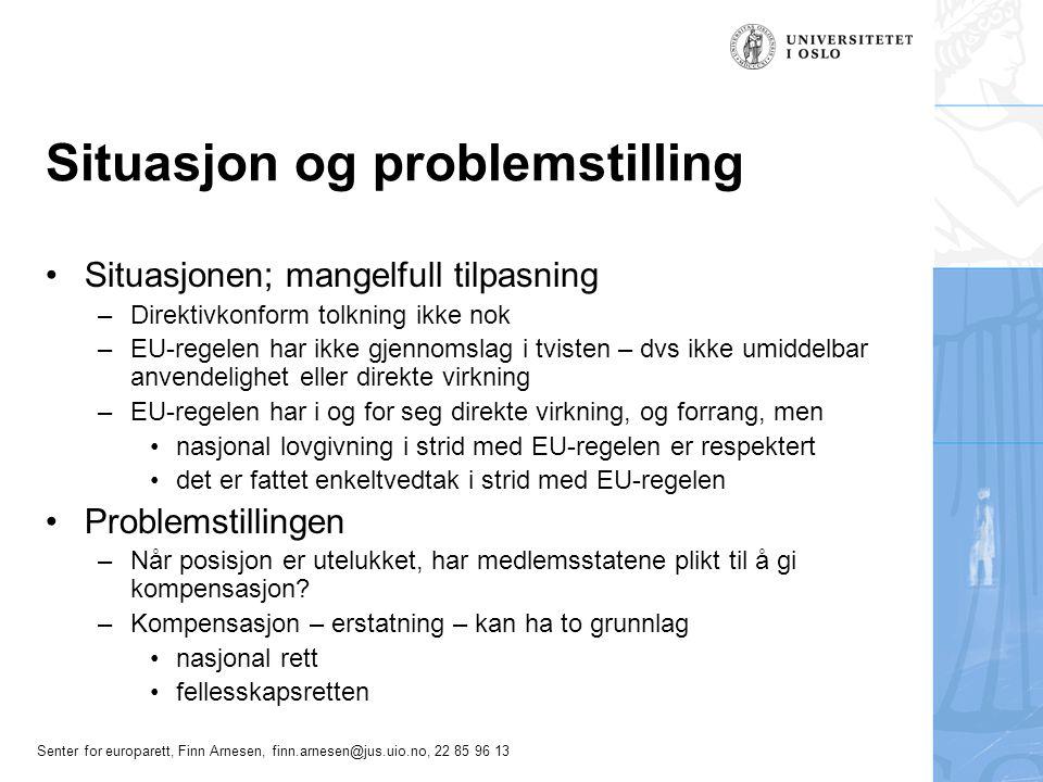 Situasjon og problemstilling