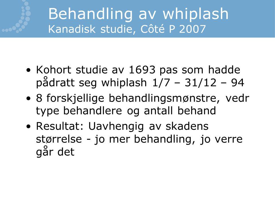 Behandling av whiplash Kanadisk studie, Côté P 2007
