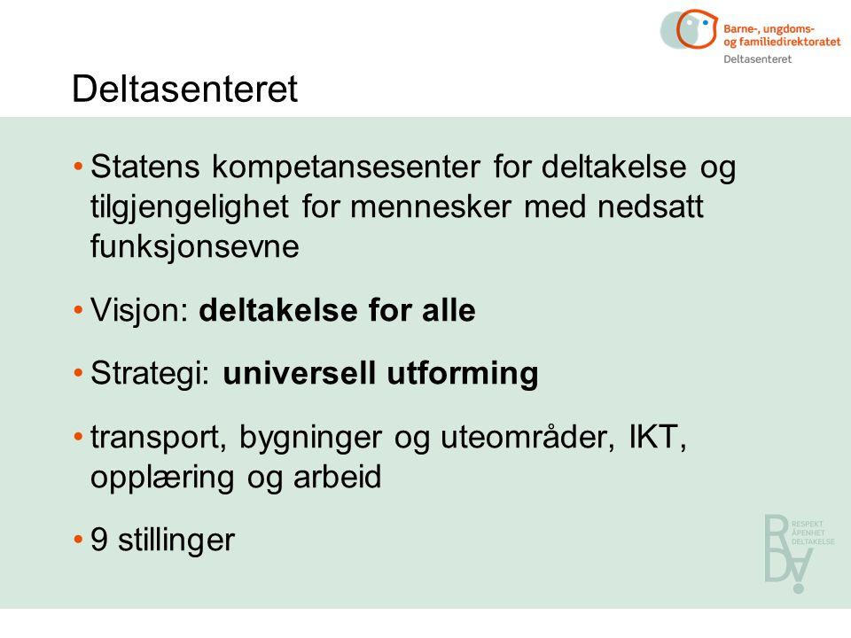 Deltasenteret Statens kompetansesenter for deltakelse og tilgjengelighet for mennesker med nedsatt funksjonsevne.
