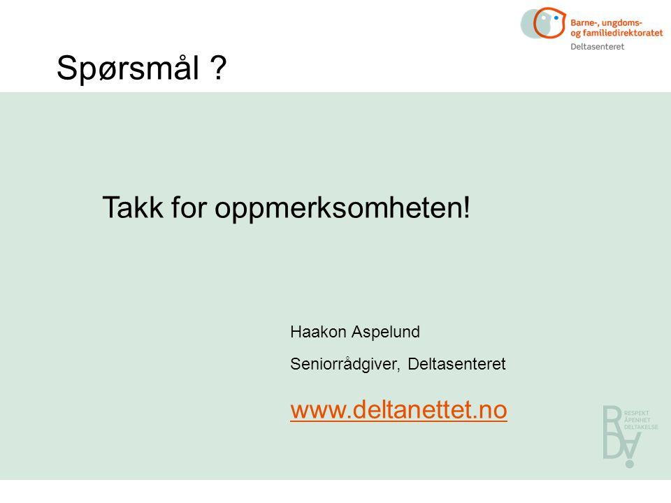 Spørsmål Takk for oppmerksomheten! www.deltanettet.no