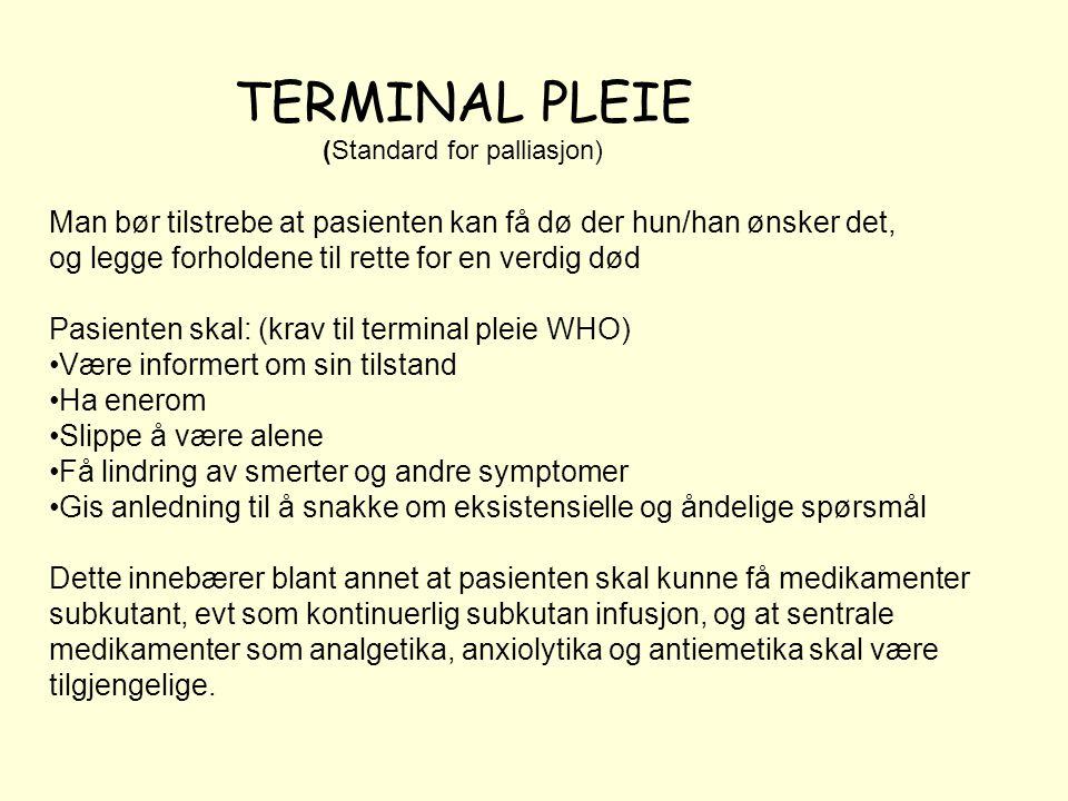 TERMINAL PLEIE (Standard for palliasjon)