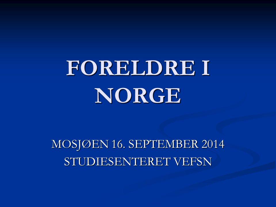 MOSJØEN 16. SEPTEMBER 2014 STUDIESENTERET VEFSN