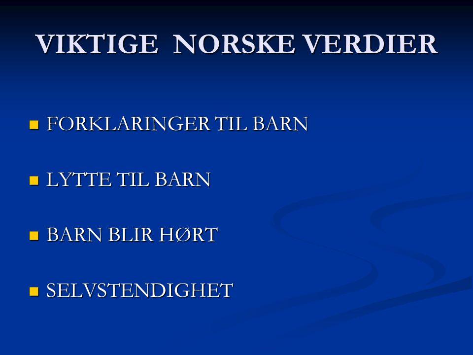 VIKTIGE NORSKE VERDIER