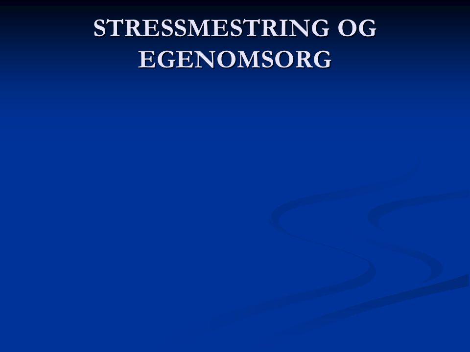 STRESSMESTRING OG EGENOMSORG