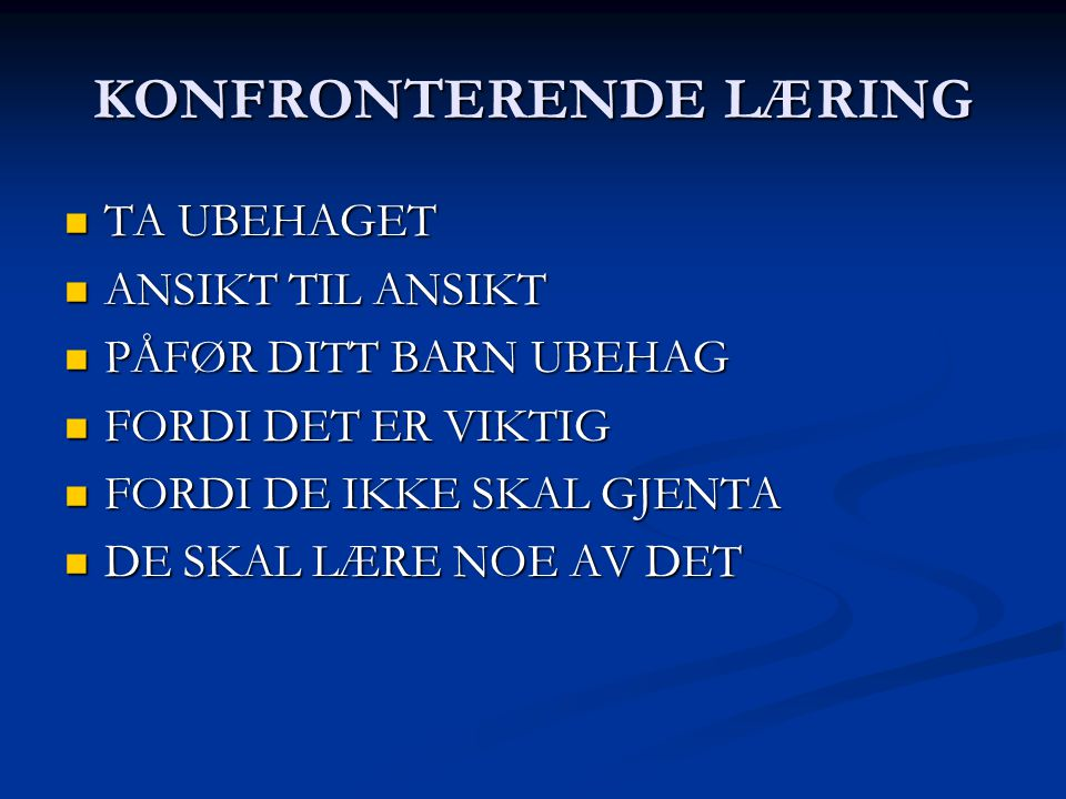 KONFRONTERENDE LÆRING