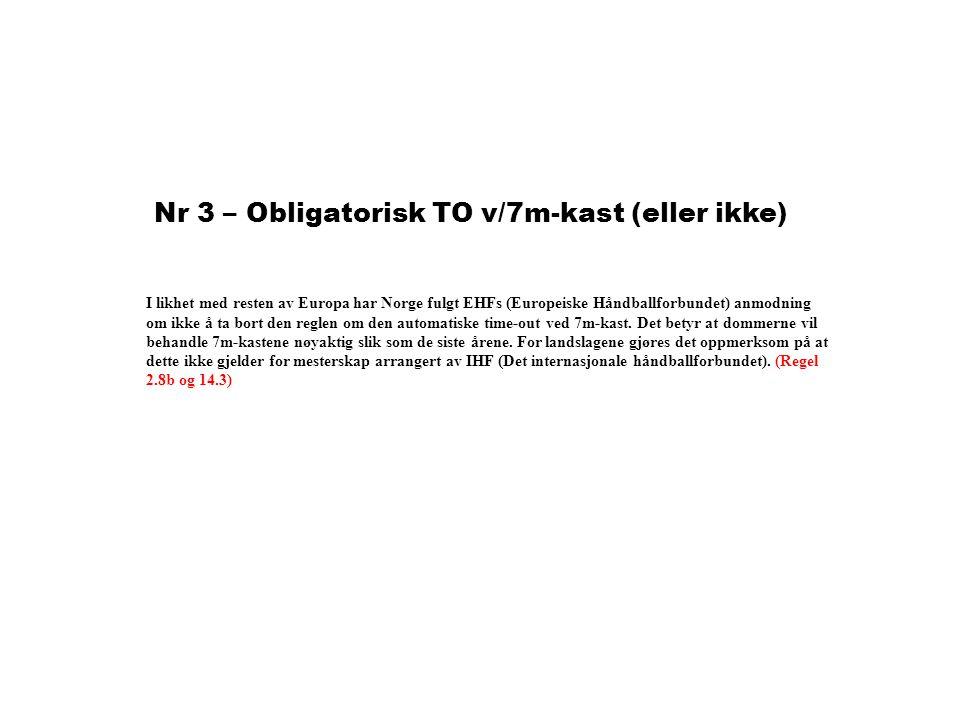 Nr 3 – Obligatorisk TO v/7m-kast (eller ikke)