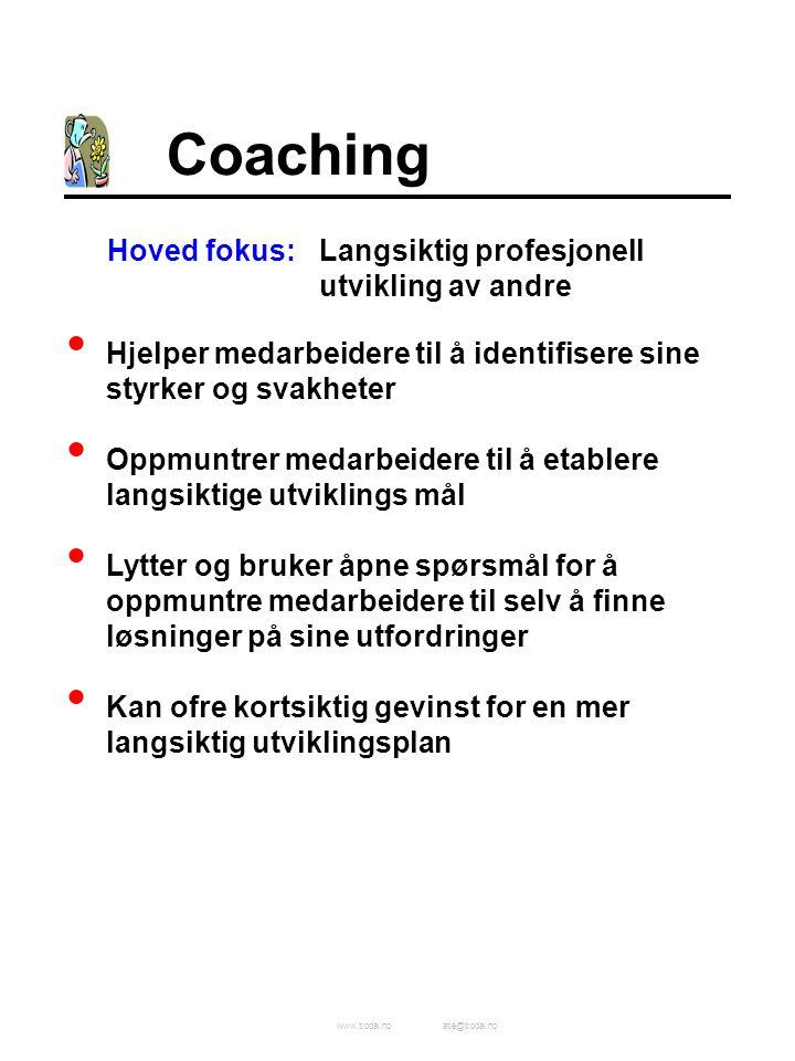 Coaching Hoved fokus: Langsiktig profesjonell utvikling av andre
