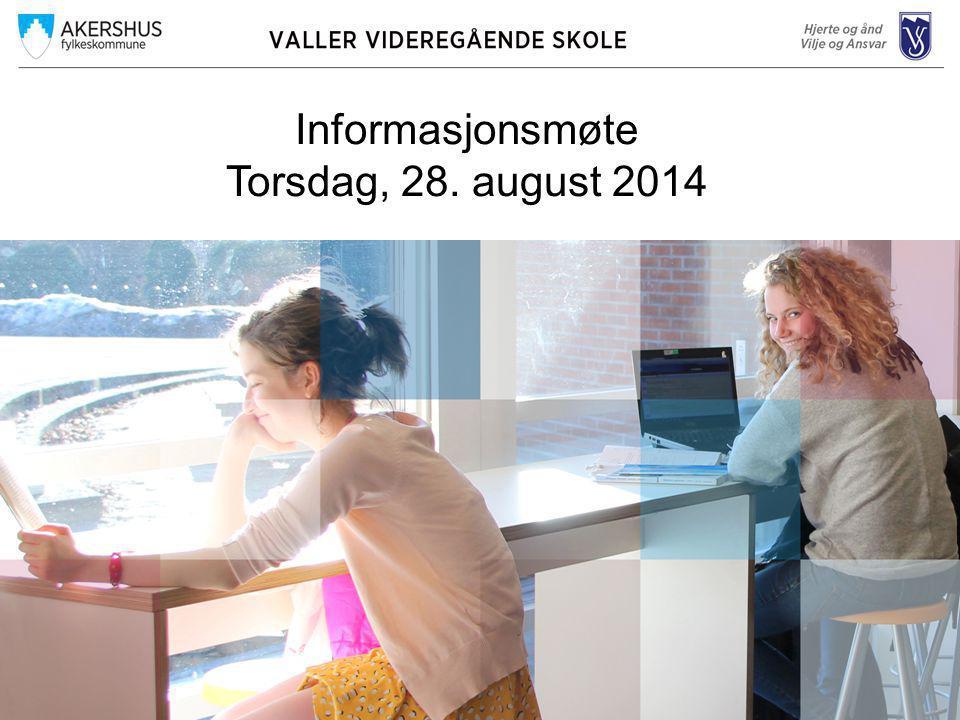 Informasjonsmøte Torsdag, 28. august 2014