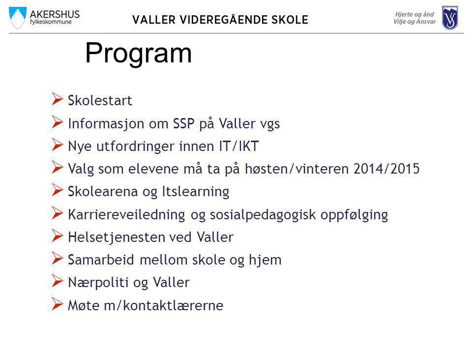 Program Skolestart Informasjon om SSP på Valler vgs