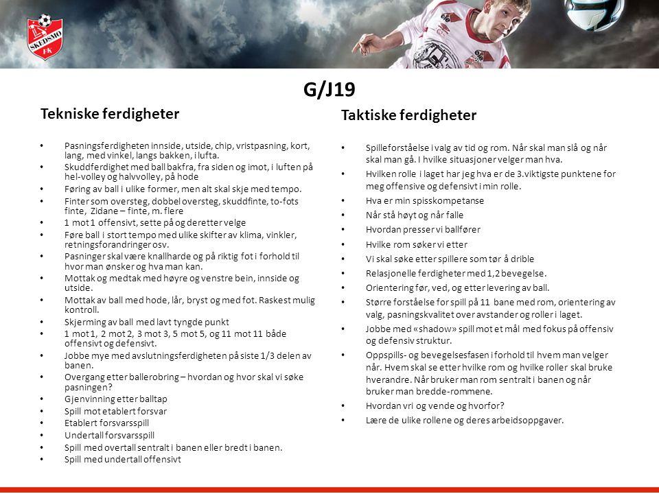 G/J19 Tekniske ferdigheter Taktiske ferdigheter