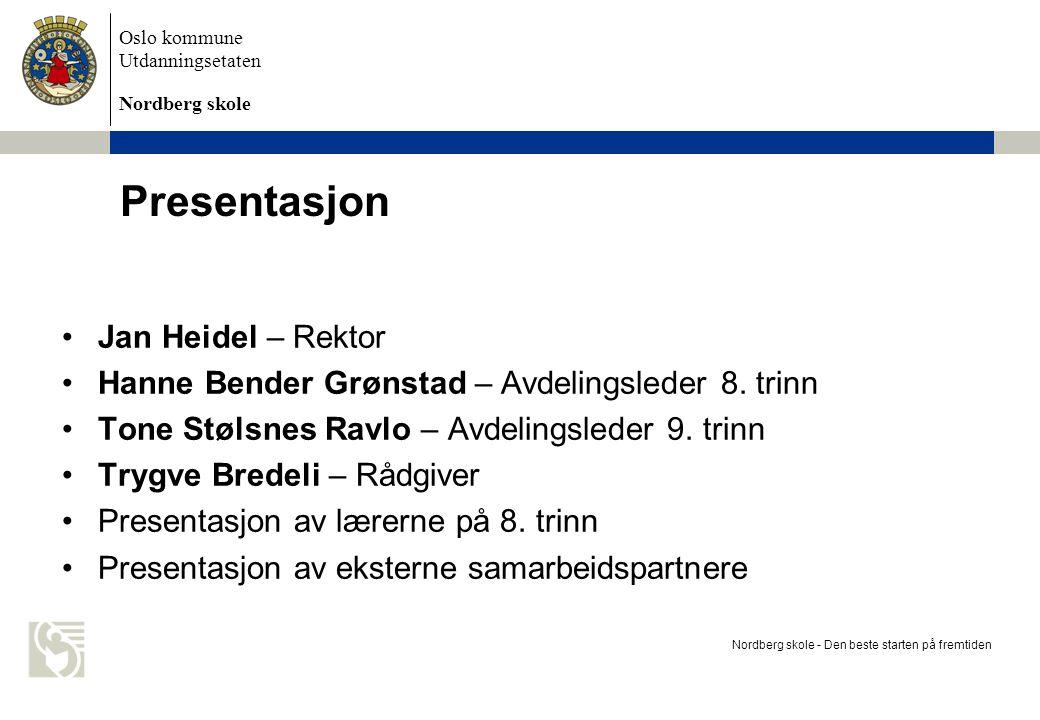 Presentasjon Jan Heidel – Rektor