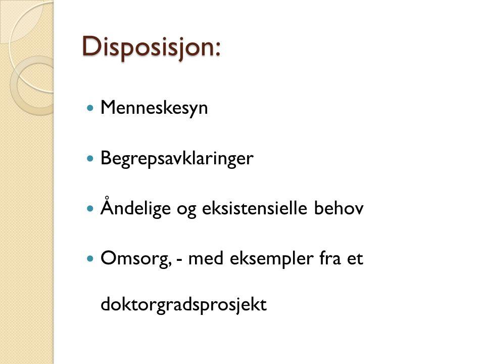 Disposisjon: Menneskesyn Begrepsavklaringer