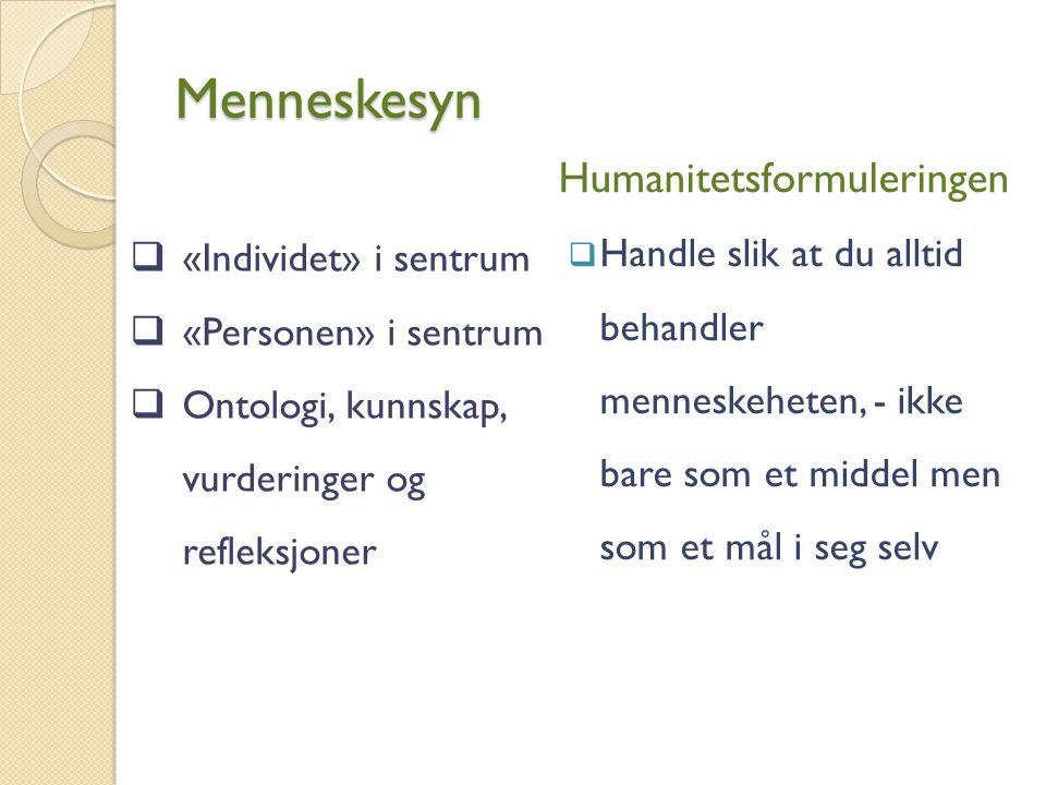 Menneskesyn Humanitetsformuleringen