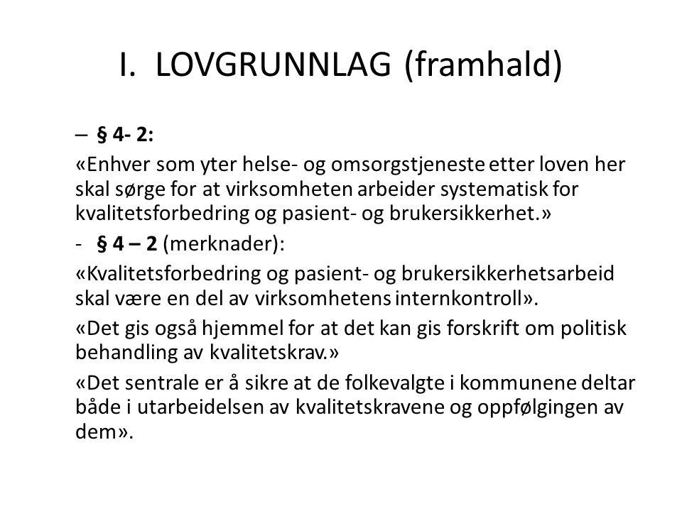 I. LOVGRUNNLAG (framhald)
