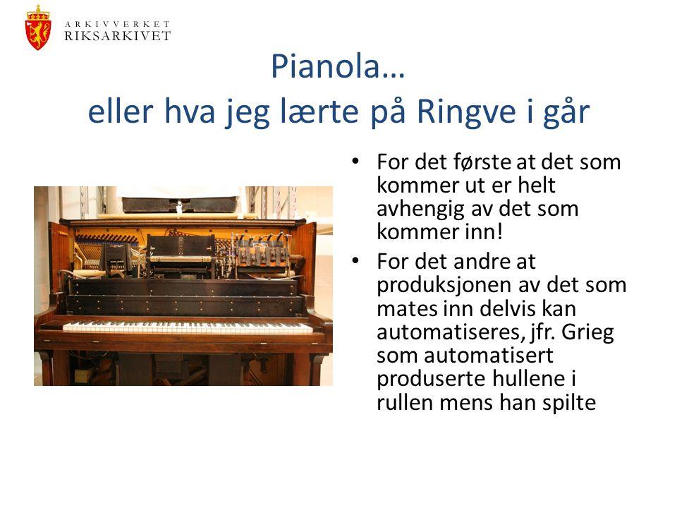 Pianola… eller hva jeg lærte på Ringve i går
