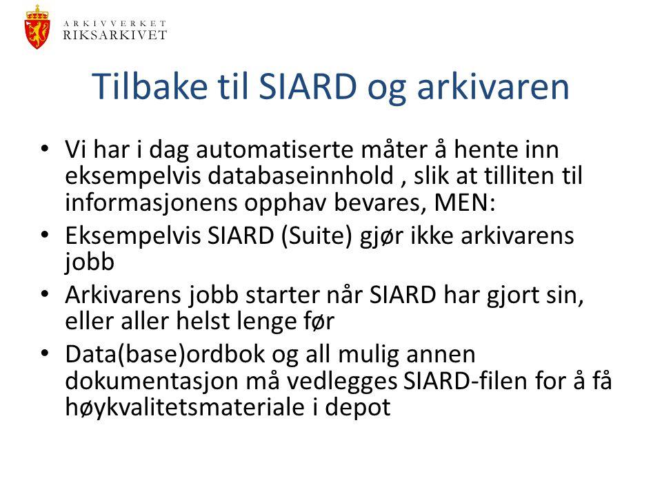 Tilbake til SIARD og arkivaren