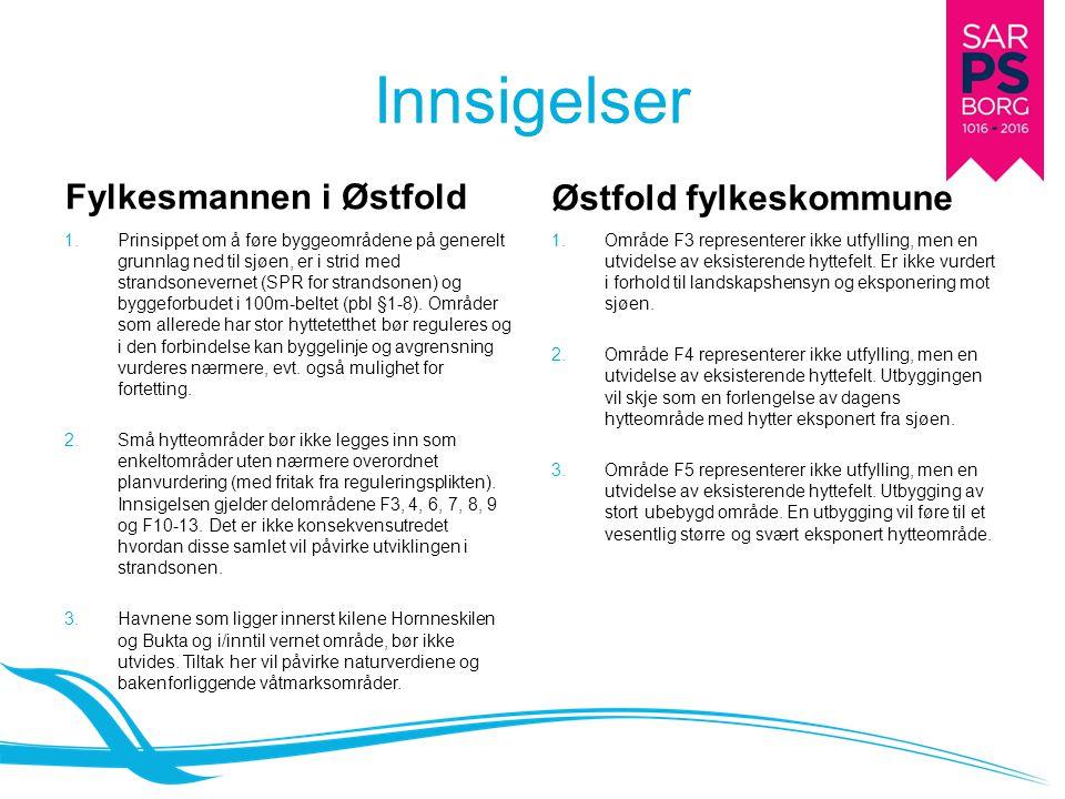 Innsigelser Fylkesmannen i Østfold Østfold fylkeskommune