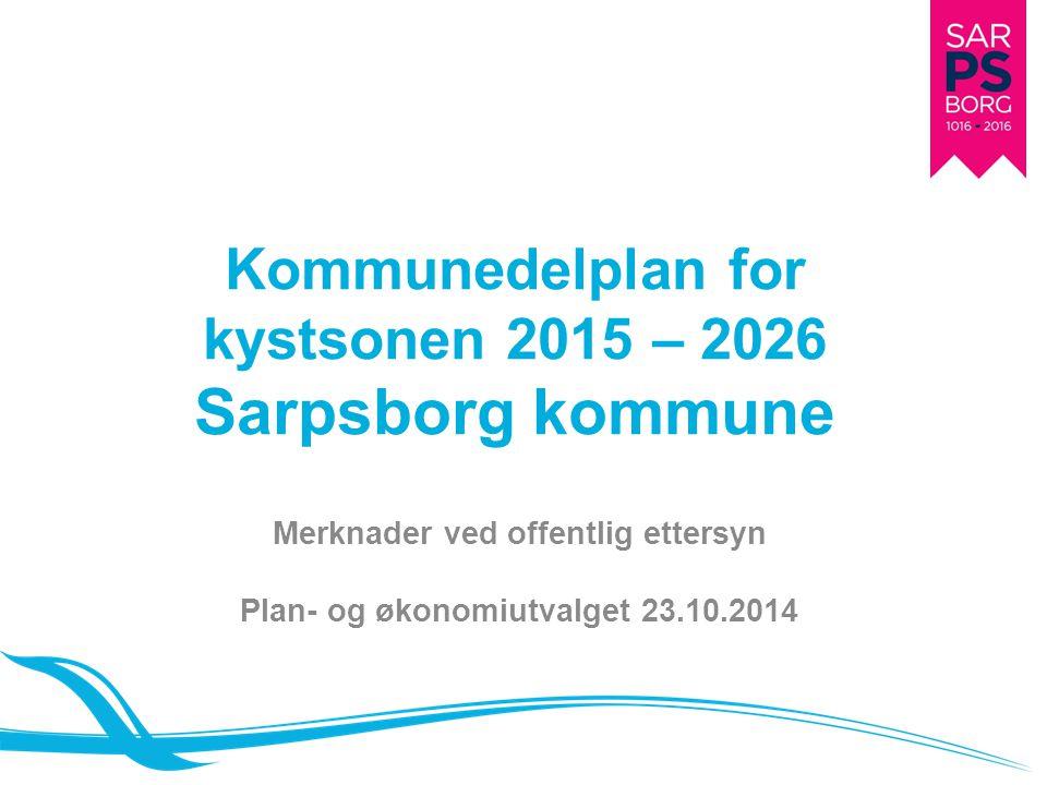 Kommunedelplan for kystsonen 2015 – 2026 Sarpsborg kommune