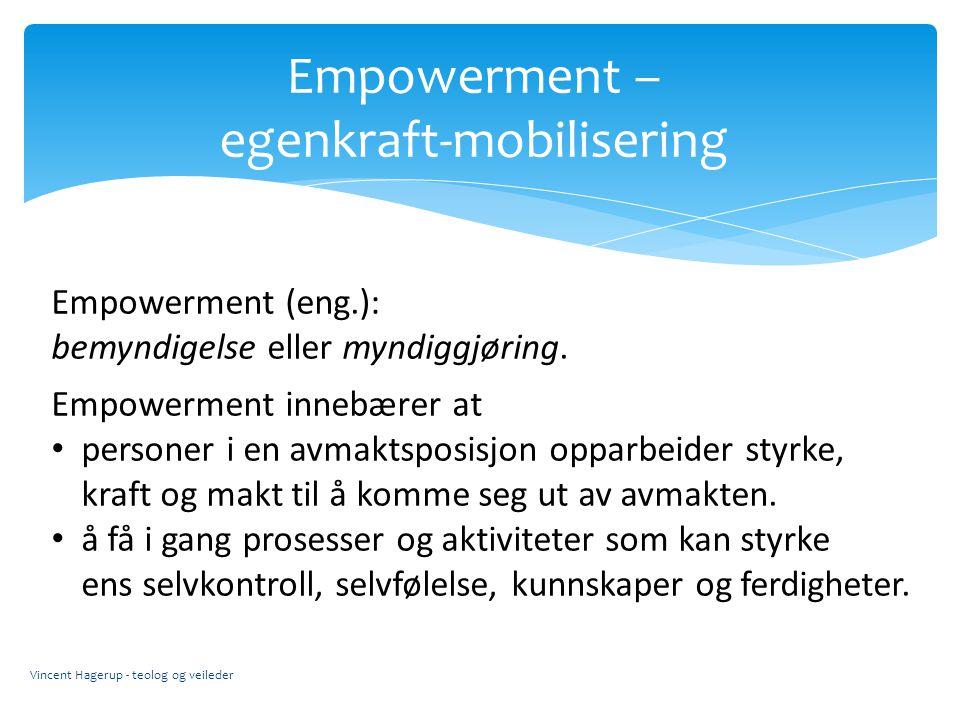 Empowerment – egenkraft-mobilisering