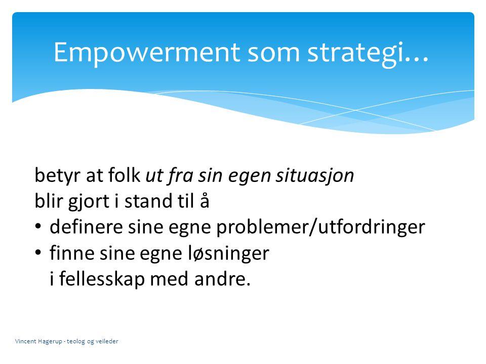 Empowerment som strategi…