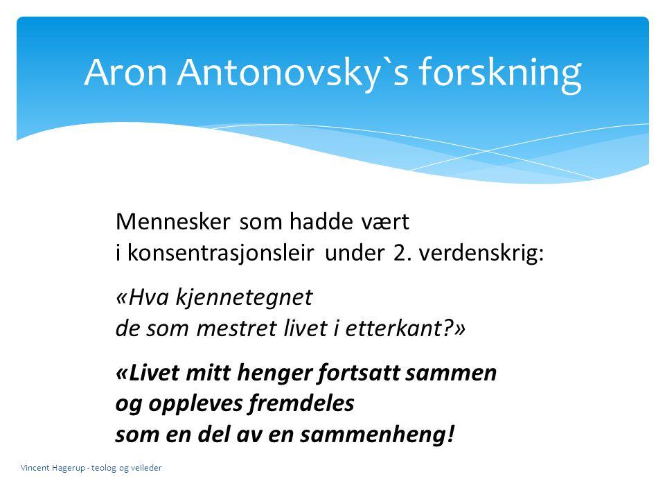 Aron Antonovsky`s forskning