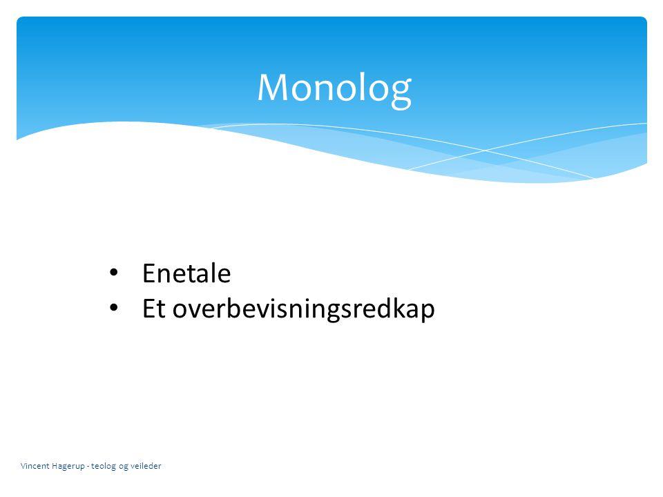 Monolog Enetale Et overbevisningsredkap