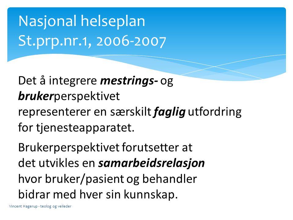 Nasjonal helseplan St.prp.nr.1, 2006-2007