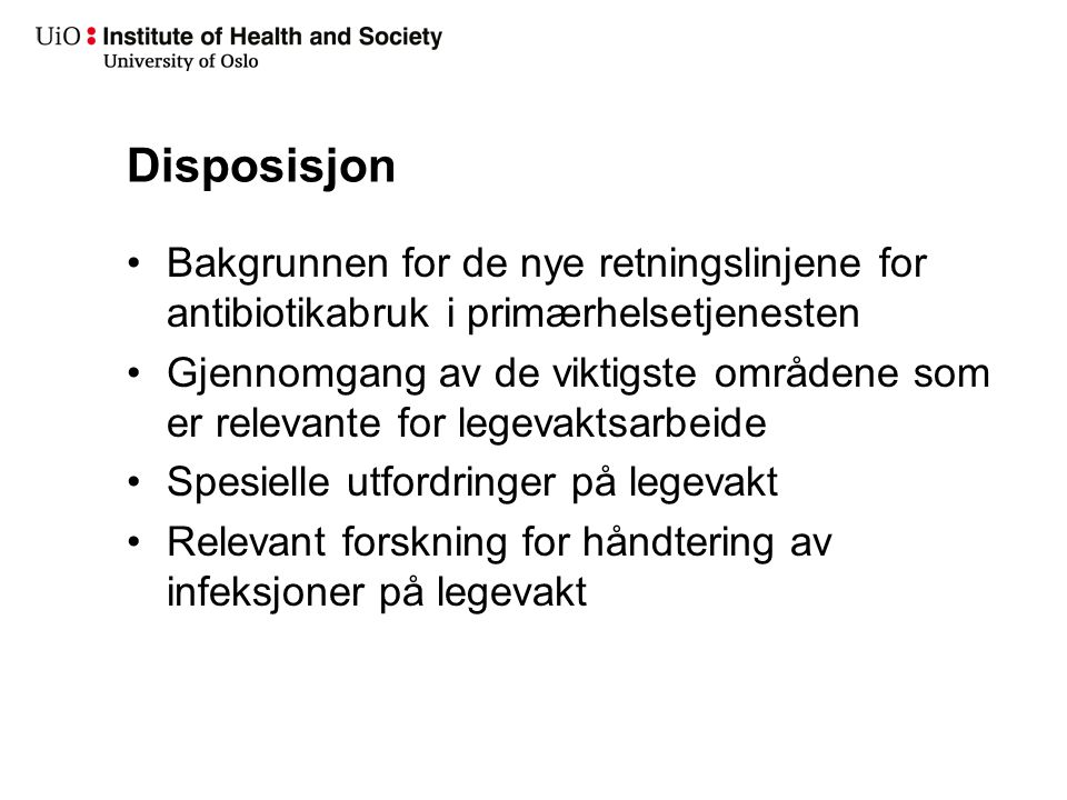 Bakgrunn 1999: Tiltaksplan for å motvirke antibiotikaresistens