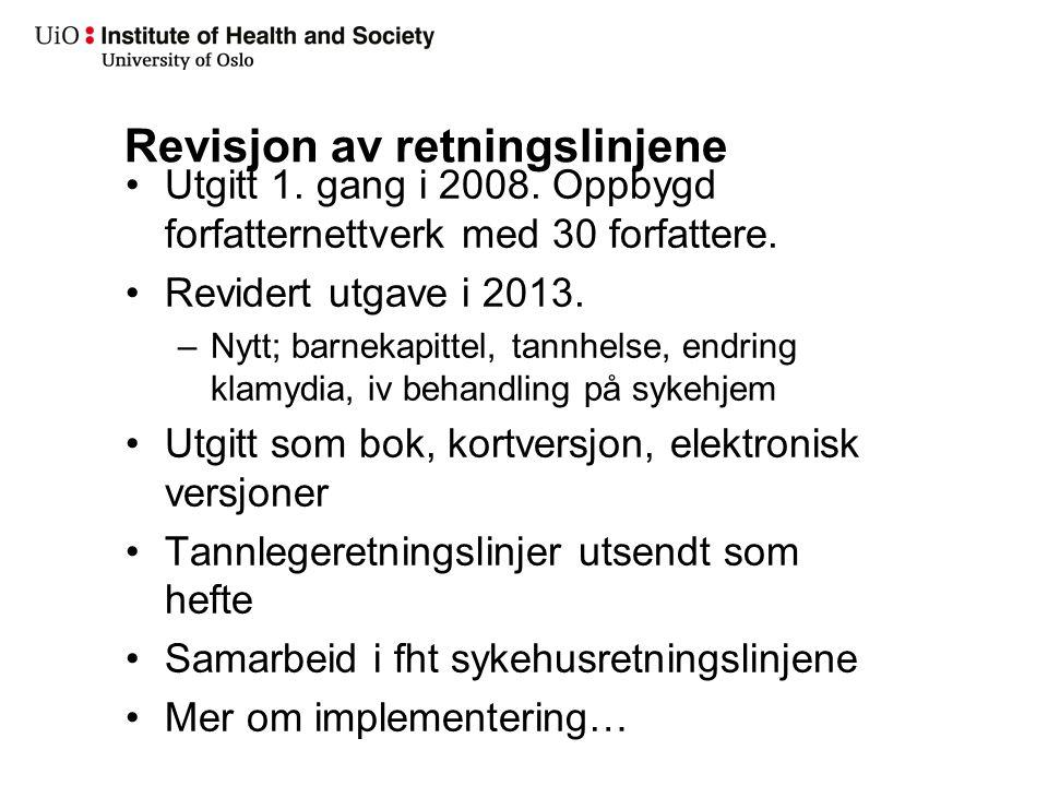 Hva er nytt Nye retningslinjer 2013