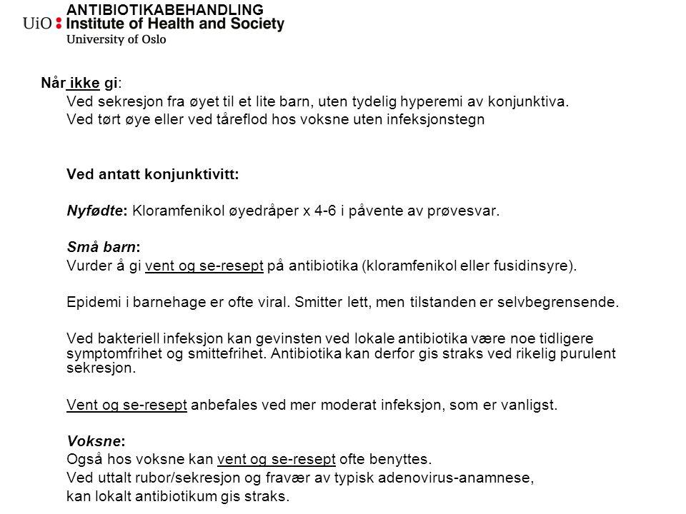 Øyeinfeksjoner Skjerpe diagnostikk.