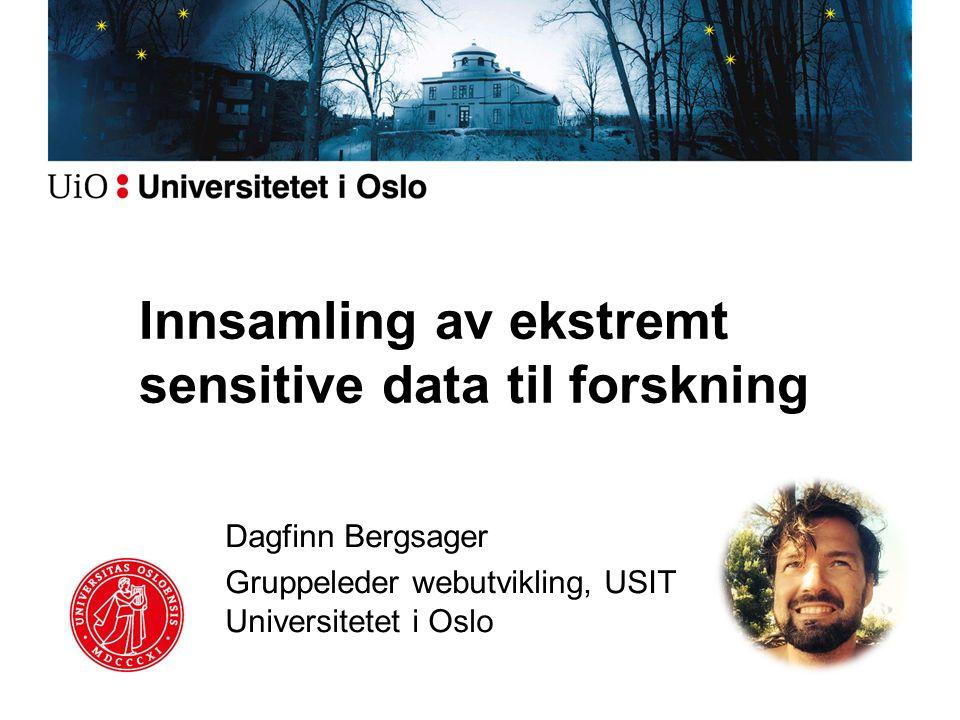 Innsamling av ekstremt sensitive data til forskning