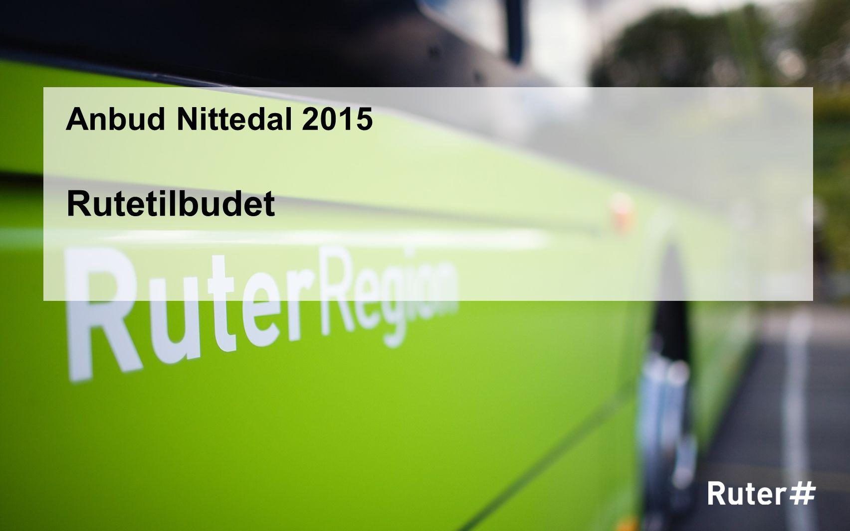 Anbud Nittedal 2015 Rutetilbudet