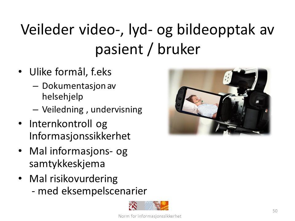 Veileder video-, lyd- og bildeopptak av pasient / bruker