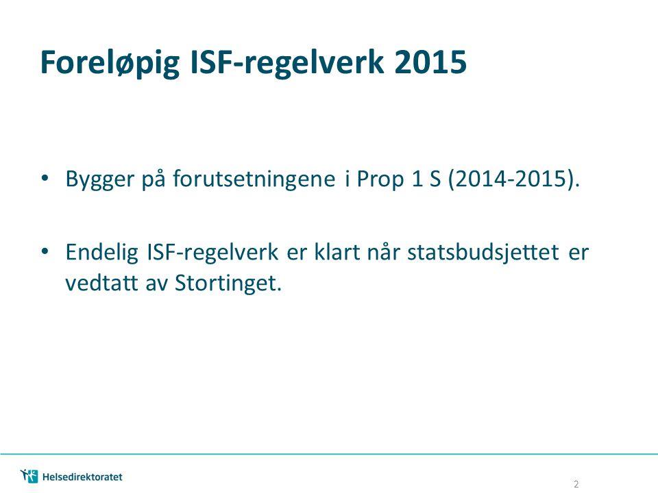 Foreløpig ISF-regelverk 2015