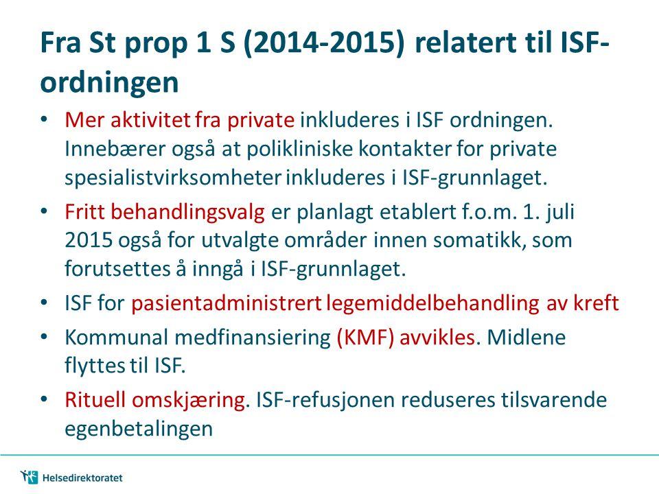Fra St prop 1 S (2014-2015) relatert til ISF-ordningen