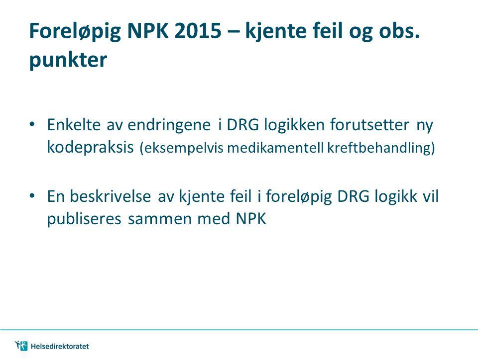 Foreløpig NPK 2015 – kjente feil og obs. punkter