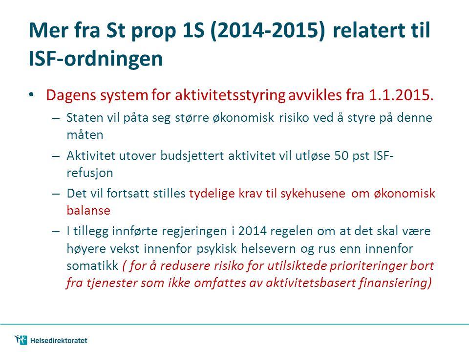 Mer fra St prop 1S (2014-2015) relatert til ISF-ordningen