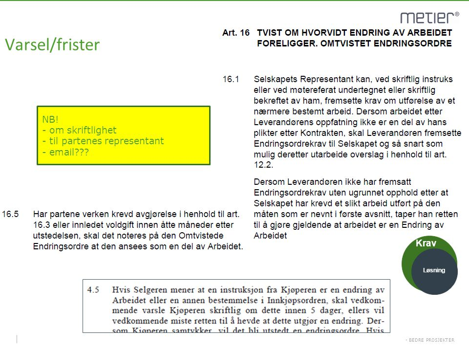 Varsel/frister NB! om skriftlighet til partenes representant email
