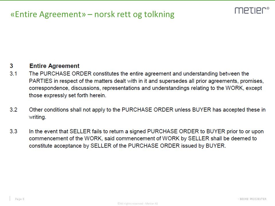 «Entire Agreement» – norsk rett og tolkning