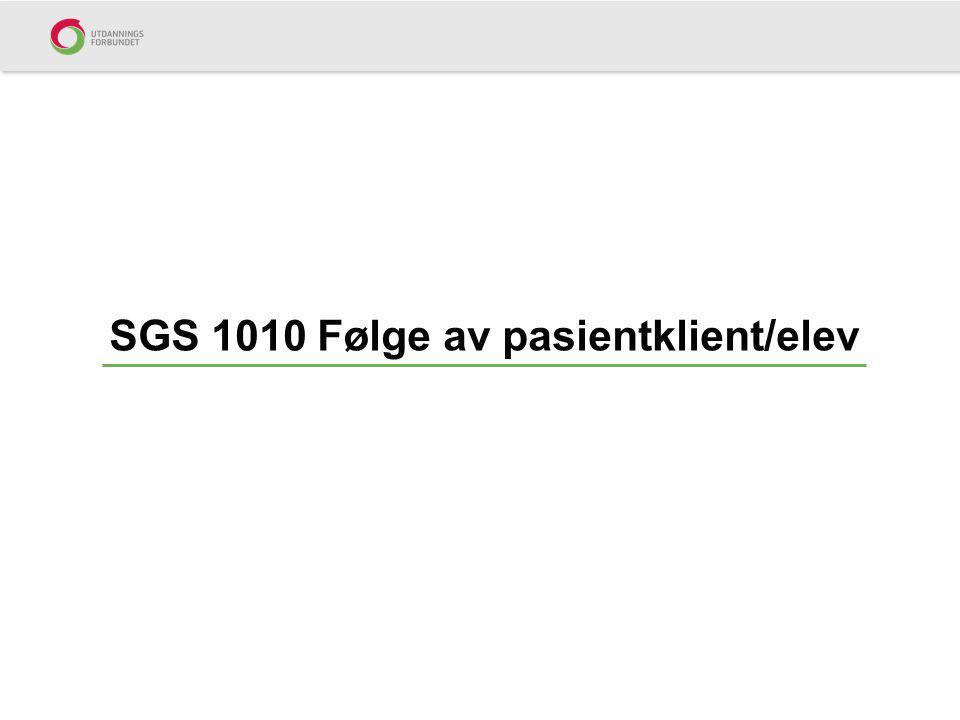 SGS 1010 Følge av pasientklient/elev