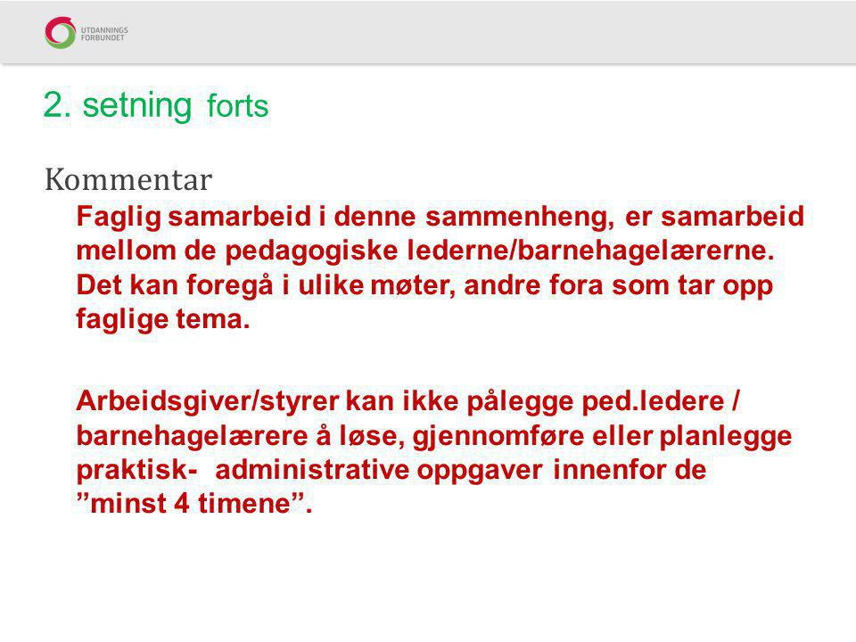 2. setning forts