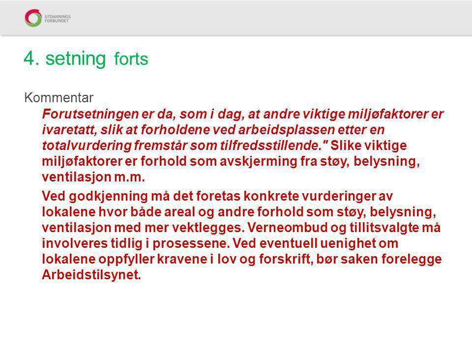 4. setning forts