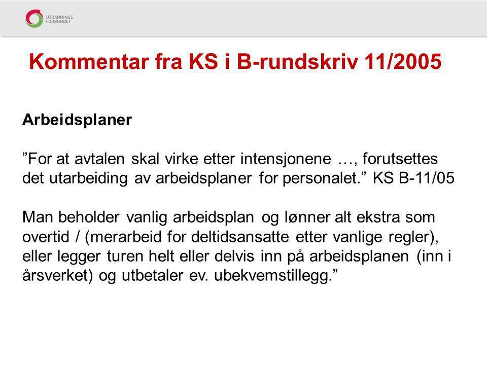 Kommentar fra KS i B-rundskriv 11/2005