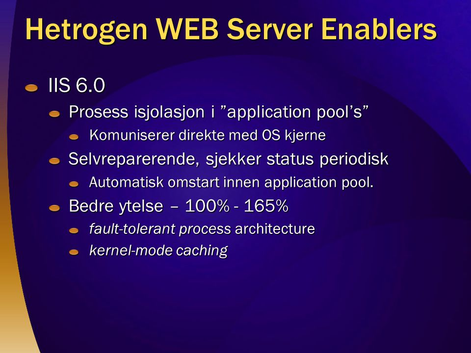 Hetrogen WEB Server Enablers
