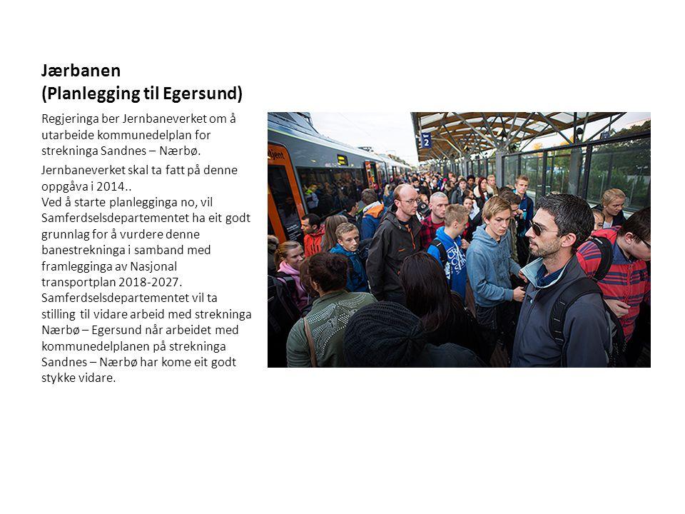 Jærbanen (Planlegging til Egersund)