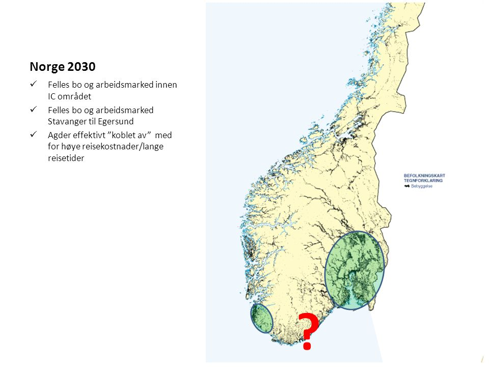 Norge 2030 Felles bo og arbeidsmarked innen IC området